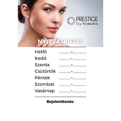 Prestige by Yamuna nyitvatartás tábla